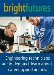 BrightFutures - Engineering technicians are in demand, learn about career opportunities.