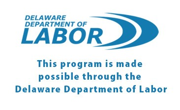 This program is made possible through the Delaware Department of Labor