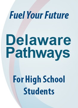 Learn more about Delaware Pathways