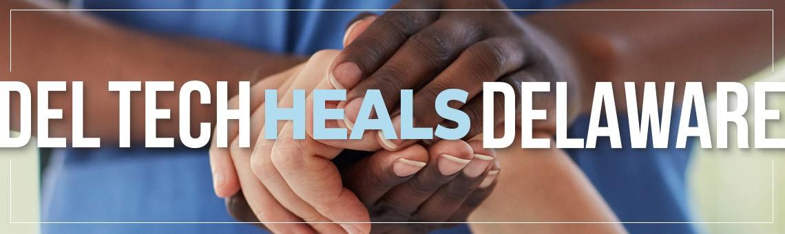 Del Tech HEALS Delaware - embracing hands.