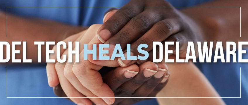Delaware Tech Heals Delaware