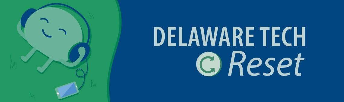 Delaware Tech Reset!