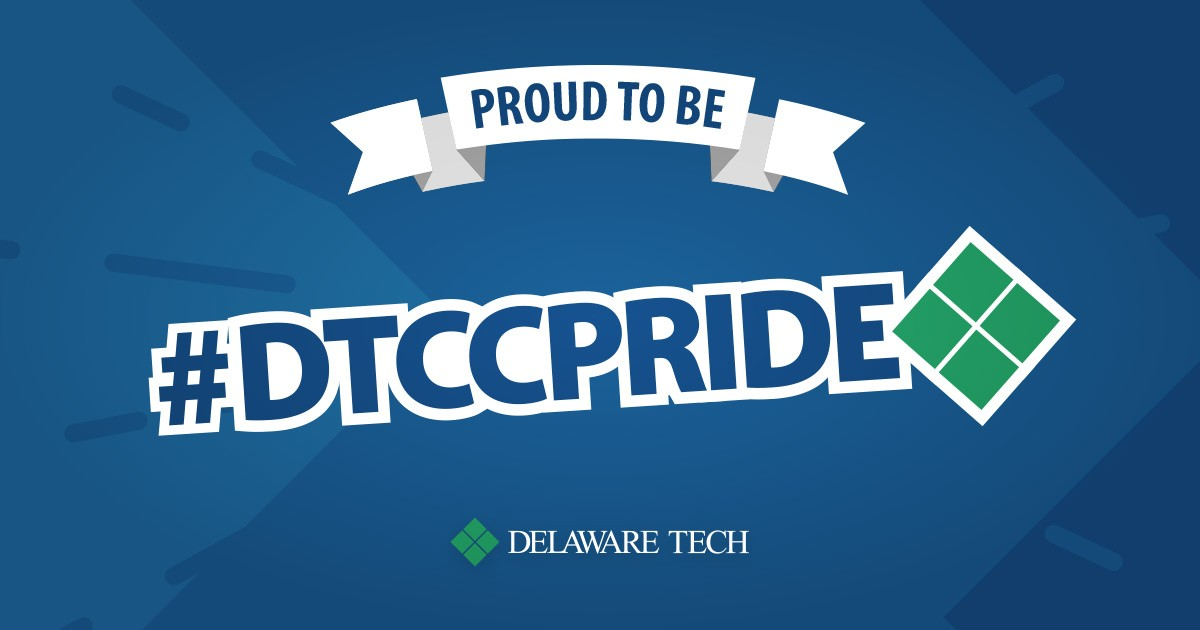 An image formatted for Facebook that says Proud to Be at the top and has the hashtag DTCC Pride in the middle with the Delaware Tech logo