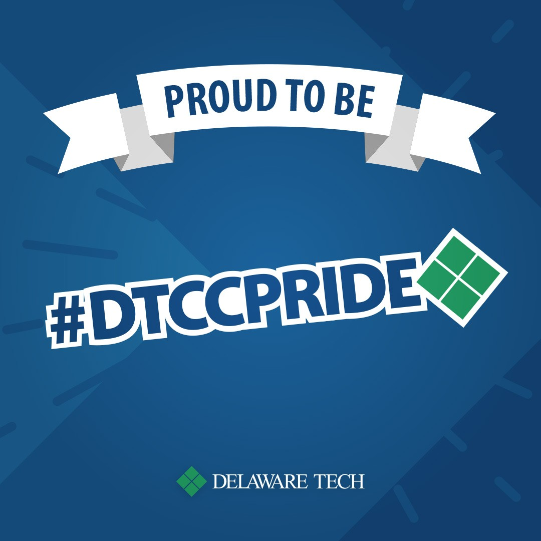 An image formatted for Instagram that says Proud to Be at the top and has the hashtag DTCC Pride in the middle with the Delaware Tech logo