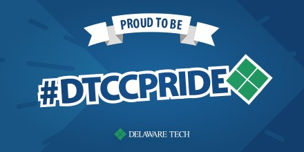An image formatted for Twitter that says Proud to Be at the top and has the hashtag DTCC Pride in the middle with the Delaware Tech logo