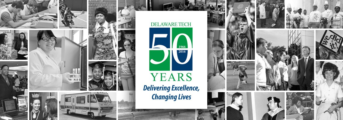 Delaware Tech - 50th Anniversary - Delivering Excellence, Changing Lives
