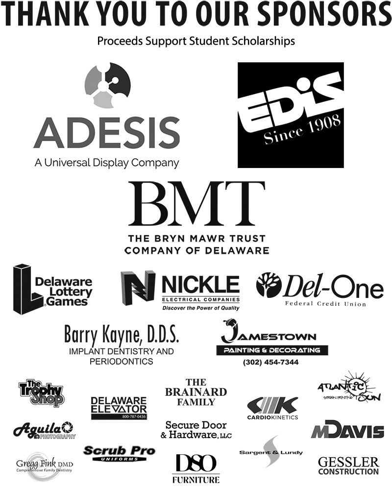 Sponsors: Adesis, Bryn Mawr Trust, EDiS, DE Lottery, Del-One FCU, Jamestown Painting, Dr. B. Kayne, Nickle Electrical Co., Aguila Photo, Cardio Kinetics, DE Elevator, DSO Furniture, Dr. G. Fink, Gessler Const. Co. Inc., MDavis & Sons, Scrub Pro Uniforms, Secure Door & Hardward