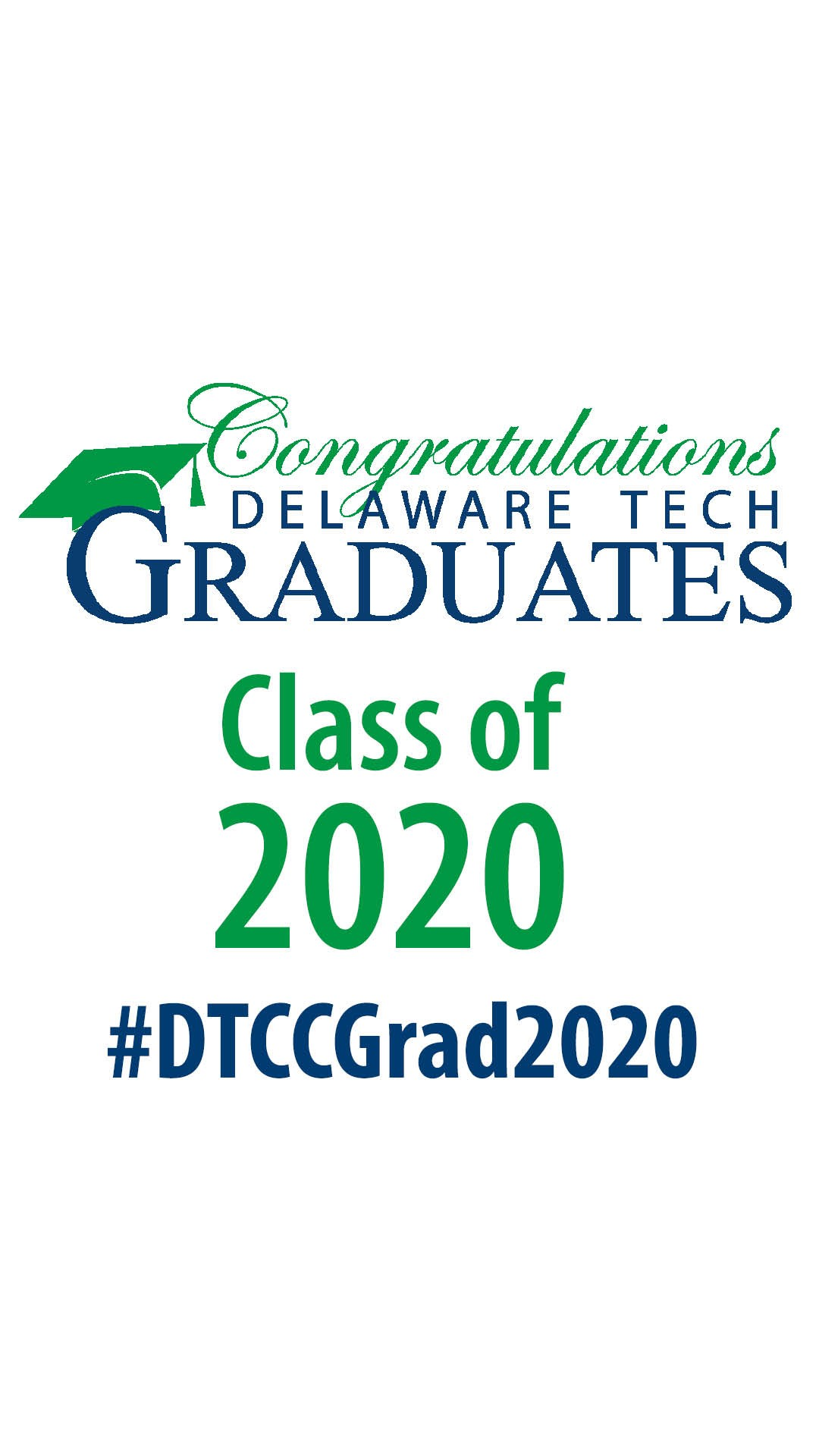 Instagram story graphic with text that says Congratulations Delaware Tech Graduates Class of 2020
