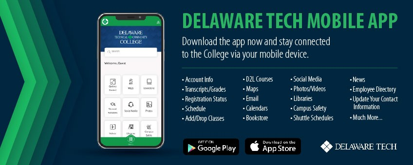 Delaware Tech Mobile App - Download the app and stay connected to the college via your mobile app.