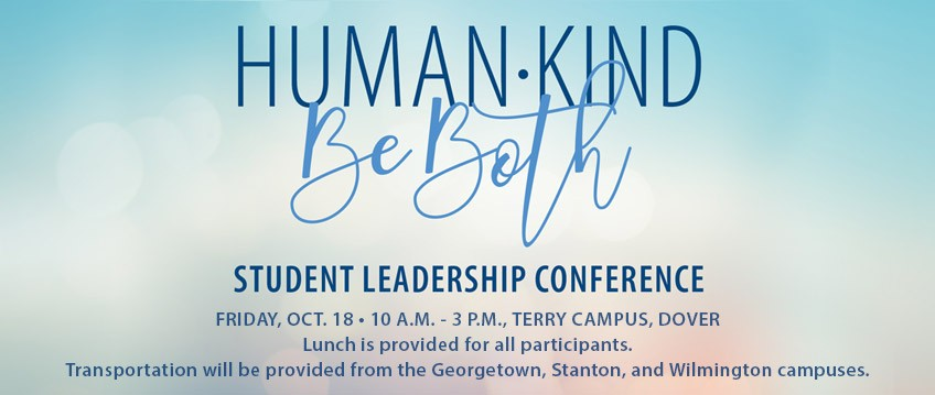 link to Student Leadership Conference - FRIDAY, OCT. 18 • 10 A.M. - 3 P.M., TERRY CAMPUS, DOVER