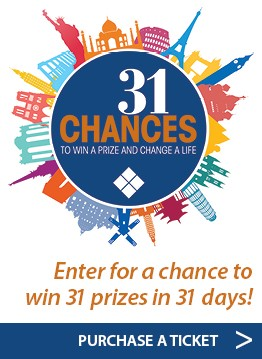 31 Chances to win a prize and change a life