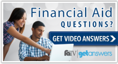 Get video answers to financial aid questions